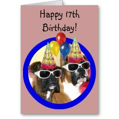 Happy 17th Birthday Pictures | happy 17th birthday boxers greeting card you can change background and ...