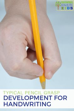 Typical pencil grasp development for kids, from an Occupational Therapy perspective.  via @growhandsonkids