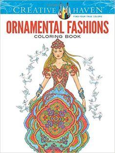 Creative Haven Ornamental Fashions Coloring Book (Adult Coloring): Ming-Ju Sun: 9780486799193: AmazonSmile: Books