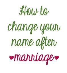 How to Change Your Name After you get married