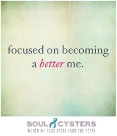 No matter what you're going through I believe everyone should focus on becoming a better version of themselves.