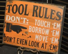 Ready to Ship/TOOL RULES Sign/Fathers Day Gift/Gift/Gift for Him/Harley Colors/Black/Orange/Male Gift/Wood Sign/Male Christmas Gift