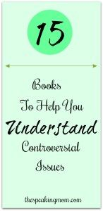 15 Books to Help You Understand Controversial Issues
