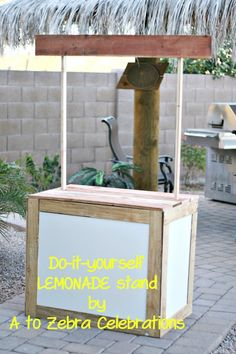 lemonade stand party- http://atozebracelebrations.com/2013/02/how-to-make-a-lemonade-stand.html