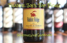 A Rhone Clone! An authentic Rhone style blend from Paso Robles via Trader Joe's.