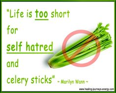 ...life's too short...