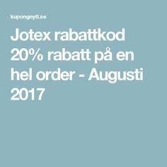Jotex rabattkod 20% rabatt på en hel order - Augusti 2017