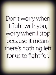 Relationship Fighting Quotes   Relationship Fighting Quotes Tumblr