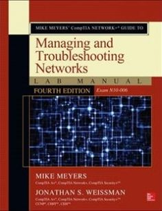 Ceh certified ethical hacker practice exams third edition free mike meyers comptia network guide to managing and troubleshooting networks lab manual fourth edition free download by mike meyers jonathan weissman isbn fandeluxe Choice Image