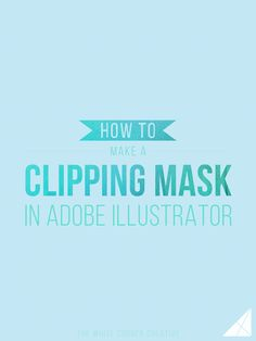 Clipping masks are a really great way to spice up any design - and they'e so simple to make. Follow this simple tutorial to learn how!