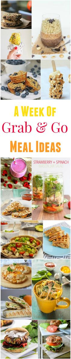 Looking for healthy meals you can eat on the run? Here's a week of grab and go meal ideas!
