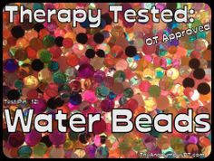 Pinned on Pinterest, Tested in Therapy: Test Pin #12 Water Beads | The Anonymous OT