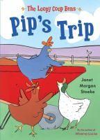 Pip's Trip by Janet Morgan Stoeke