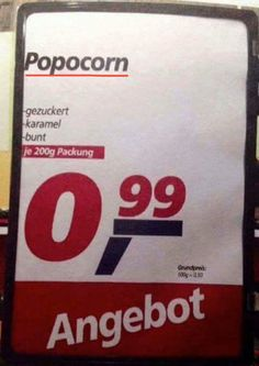 Dieses Angebot, das voll nach hinten losgeht. | 57 Supermarkt-Fails, die die Geschichte verändert haben