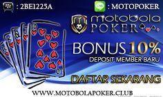 Motobolapoker adalah situs permainan capsa susun judi online Indonesia. Situs permainan capsa susun online terbaru dari tahun 2014 dengan uang asli deposit 10rb.