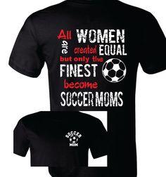 Soccer Mom Shirt Soccer Mom T-Shirt All Equal by TShirtNerds