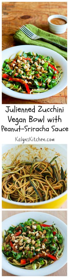 If you don't have a Spiralizer, use an inexpensive julienne peeler to make this easy Julienned Zucchini Vegan Bowl with Peanut-Sriracha Sauce. So good! [from KalynsKitchen.com.]