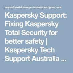 Kaspersky Support: Fixing Kaspersky Total Security for better safety | Kaspersky Tech Support Australia Number +61-283173539