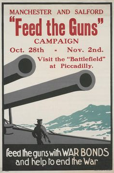Feed the Guns with War Bonds and Help to End the War.BRITISH WW I.17