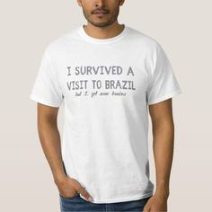 (I survived a visit to Brazil Tee Shirt) #America #Brazil #BraziliansCrime #Danger #Latin #RioDeJaneiro #Tourism #Violence is available on Funny T-shirts Clothing Store   http://ift.tt/2g6Gemc