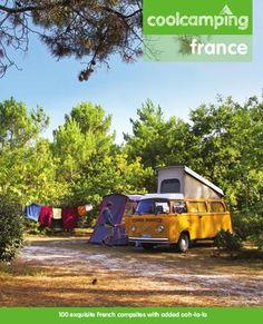 Cool Camping France - Review of best camping sites in France. Kamperen Frankrijk download