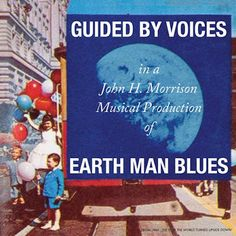 Guided By Voices Earth Man Blues Album