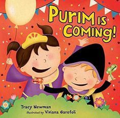 Purim Is Coming! by Tracy Newman, illustrated by Viviana Garofoli