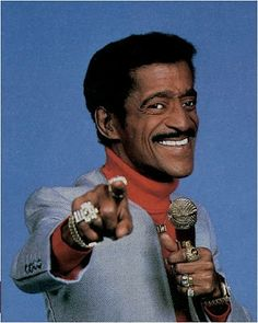 Sammy Davis, Jr.  He performed at my high scool in Vegas in early 70's!