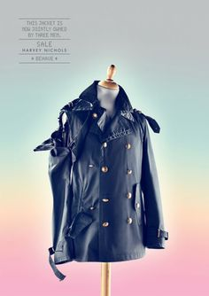 Harvey Nichols: Behave, Jacket This jacket is now jointly owned by three men. Sale Harvey Nichols Behave Advertising Agency: Y&R, Dubai, UAE Advertising Awards, Creative Advertising, Harvey Nichols, Cannes, Creativity Online, Fashion Still Life, Campaign Fashion, Communication Art, Sale Poster