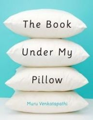 The Book Under My Pillow By Murugesan Venkatapathi @ Rs 105