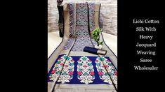 Lichi Cotton Silk With Heavy Jacquard Weaving Saree|| New Arrived lichi ... Saree Shopping, Buying Wholesale, Jacquard Weave, Out Of Style, Cotton Silk, Silk Sarees, Weaving, Fabric, Design