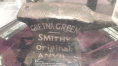 The anvil from the smithy at Gretna Green :-) Gretna Green, Finding Treasure, Battle Of Waterloo, Lost Love, House Party, The Originals, Long Lost Love, Home Parties