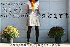 homemade ginger: Repurposing Day 7: Vintage High Waisted Skirt
