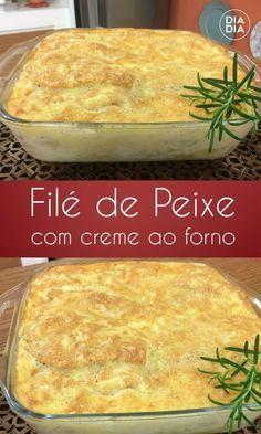 Filé de Peixe com Creme ao Forno Fun Easy Recipes, Fish Recipes, Easy Meals, Pureed Food Recipes, Cooking Recipes, Brazilian Dishes, Portuguese Recipes, Low Carb Diet, Food Inspiration