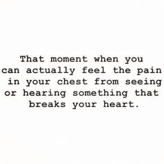 The worst feeling ever. Which I'm so familiar with