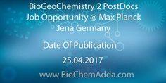 BioGeoChemistry 2 PostDocs Job Opportunity @ Max Planck Jena Germany