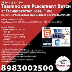 Starting a training cum placement batch, become a professional web designer & programmer. 100% job guarantee. http://www.tlabsonline.com/PHP-Course.html