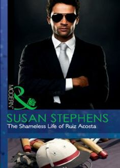 Buy The Shameless Life of Ruiz Acosta (Mills & Boon Modern) by Susan Stephens and Read this Book on Kobo's Free Apps. Discover Kobo's Vast Collection of Ebooks and Audiobooks Today - Over 4 Million Titles! Fiction Books, Erotica, Audiobooks, This Book, Romance, Reading, Modern, Life, Free Apps