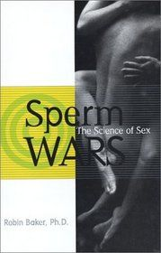 Sperm Wars - a&p prof suggested this book
