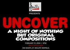 « UNCOVER - Feb 21 - Original Music Night at Sazi's - KALYE Nakpil »