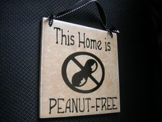 Indoors Outdoors FREE SHIPPING 6x6 inches Peanut-Free home or any other dangerous allergens tile sign, Peanut allergy. $17.99, via Etsy.