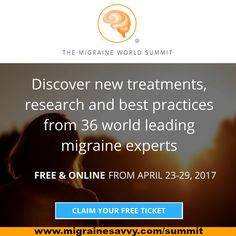 Last year was awesome! If you missed it, here's your chance to get access to world class migraine doctors at the Migraine World Summit for free. 36 new interviews, click now for free access and I'll see you at the summit. www.MigraineSavvy.com/summit