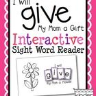 """Perfect for Mother's Day! This is an emergent reader to provide students with an opportunity to learn to read and spell the sight word """"give"""" in a ..."""