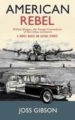 American Rebel by Joss Gibson