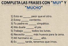 """Utilizamos """"muy"""" + adjetivo o adverbio: """"Hablar español es muy útil"""" y """"Mi casa está muy cerca"""". Utilizamos mucho/a/os/as + sustantivo: """"Tengo muchos amigos"""". Utilizamos """"mucho"""" + verbo o adverbio: """"Estudio mucho"""" y """"Estoy mucho mejor, gracias""""."""