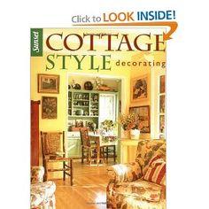 Cottage Style Decorating: Editors of Sunset Books: 0070661011080: Amazon.com: Books