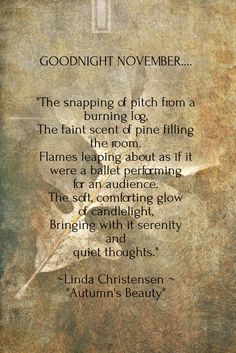 Seasons of Winterberry More - autumn quotes November Poem, November Quotes, Sweet November, December, Autumn Day, Autumn Leaves, Autumn Theme, Months In A Year, 12 Months