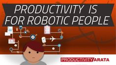 Personal productivity for robotic people!  | Productivity Arata 31