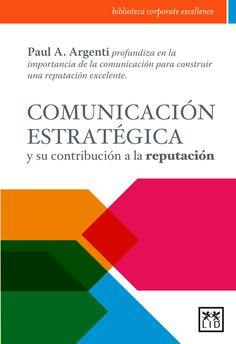 Comunicación Estratégica | Biblioteca Corporate Excellence