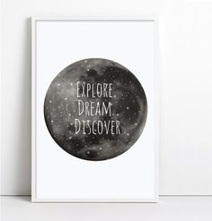 Moon Print EXPLORE DREAM DISCOVER Wall Print Home Decor or Nursery Decor Inspirational Quote Motivational Quote Travel Quote Black and white by Fybur on Etsy https://www.etsy.com/listing/186285980/moon-print-explore-dream-discover-wall